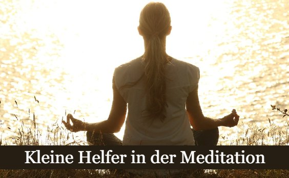 Meditieren Hilfsmittel