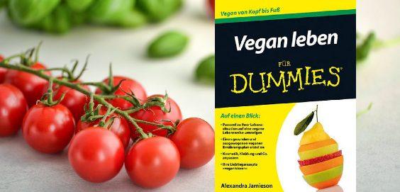 Vegan leben fu00fcr Dummies