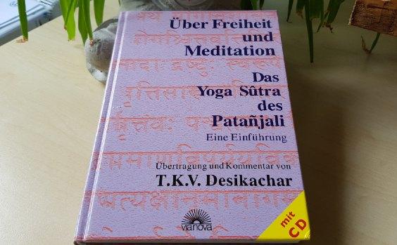 Cover u00dcber Freiheit und Meditation von Desikachar